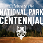 Our National Parks are Celebrating Their Centennial & You're Invited!