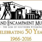 "Visit Southern Wyoming's ""GEM"" ~ A Museum Worthy of it's Name"